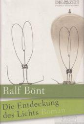 Ralf-Bönt+Die-Entdeckung-des-Lichts-Roman